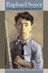 Raphael Soyer and the Search for Modern Jewish Art by Samantha Baskind