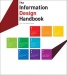 The Information Design Handbook by Jennifer Visocky O'Grady and Ken Visocky O'Grady