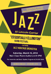 """Jazz at Lincoln Center: """"Essentially Ellington"""" Regional High School Jazz and Band Festival (2014) by Jazz Heritage Orchestra, Cleveland State University; Dennis Reynolds; Black Studies Program, Cleveland State University; and Michael R. Williams"""