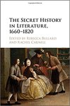 The Secret History in Literature, 1660-1820 by Rachel K. Carnell