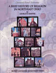 Brief History of Religion in Northeast Ohio, A by George W. Knepper