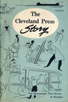 Cleveland Press Story : The Newspaper That Serves Its Readers