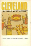 Cleveland : The Best Kept Secret by George E. Condon
