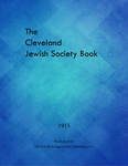 The Cleveland Jewish Society Book: 1915 by The Jewish Independent Publishing Co.