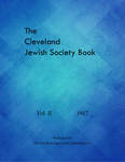 The Cleveland Jewish Society Book: Vol. II, 1917 by The Jewish Independent Publishing Co.