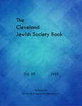 The Cleveland Jewish Society Book: Vol. III, 1919 by The Jewish Independent Publishing Co.
