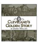 Cleveland's Golden Story