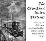 Cleveland Union Station: A Description of the New Passenger Facilities and Surrounding Improvements, 1930