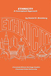 Ethnicity: A Conceptual Approach by Daniel E. Weinberg