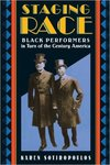 Staging race : black performers in turn of the century America