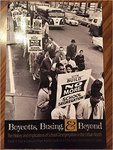 Boycotts, busing, & beyond : the history and implications of school desegregation in the urban North by Donna Whyte, Ronnie Dunn, James Hardiman, Adrienne Hatten, and Mittie Jones