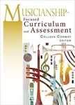 Musicianship-Focused Curriculum and Assessment