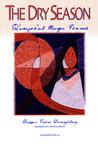 The Dry Season: Q'anjob' al Maya Poems