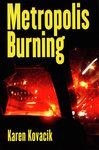 Metropolis Burning