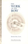 The Work of the Bow
