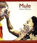 Mule by Shane McCrae