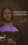 Horse Dance Underwater
