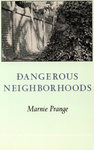 Dangerous Neighborhoods