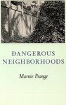 Dangerous Neighborhoods