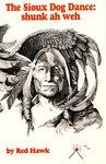 Sioux Dog Dance: shunk ah weh