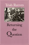 Returning the Question