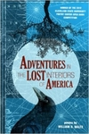 Adventures in the Lost Interiors of America by William D. Waltz