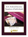 U.S. Federal Income Taxation of Individuals by Deborah A. Geier