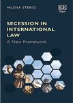 Secession in International Law: A New Framework