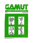 The Gamut: A Journal of Ideas and Information, No. 12, Spring/Summer 1984