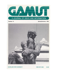 The Gamut: A Journal of Ideas and Information, No. 15, Spring/Summer 1985