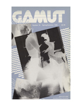 The Gamut: A Journal of Ideas and Information, No. 18, Spring/Summer 1986 by Cleveland State University