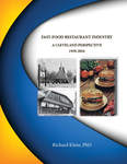 Fast-Food Restaurant Industry: A Cleveland Perspective 1930-2016 by Richard Klein