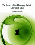 The Legacy of the Pharmacy Industry: Cleveland, Ohio by Richard Klein