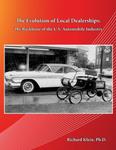The Evolution of Local Dealerships: The Backbone of the U.S. Automobile Industry by Richard Klein