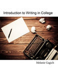 Introduction to Writing in College by Melanie Gagich