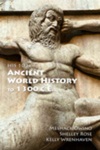 HIS 103: Ancient World History to 1300 C.E. by Meshack Owino, Shelley Rose, and Kelly L. Wrenhaven