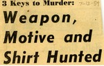 54/07/12 Three Keys to Murder: Weapon, Motive and Shirt Hunted by Cleveland Press