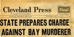 54/07/07 State Prepares Charge Against Bay Murderer by Cleveland Press