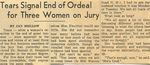 54/12/22 Tears Signal End of Ordeal for Three Women on Jury by Cleveland Plain Dealer
