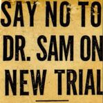 55/07/21 Say No to Dr. Sam on New Trial