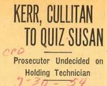 54/07/30 Kerr, Cullitan to Quiz Susan