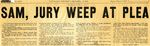 54/12/16 Sam, Jury Weep At Plea by Cleveland Press