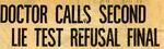 54/07/11 Doctor Calls Second Lie Test Refusal Final by Cleveland Plain Dealer