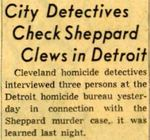 54/11/20 City Detectives Check Sheppard Clews in Detroit by Cleveland Plain Dealer