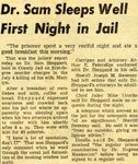 54/07/31 Dr. Sam Sleeps Well First Night in Jail