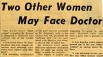54/08/18 Two Other Women May Face Doctor by Cleveland Press