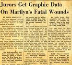 54/11/05 Jurors Get Graphic Data On Marilyn's Fatal Wounds