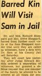 54/11/05 Barred Kin Will Visit Sam in Jail by Cleveland Press CITY