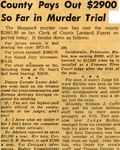 54/11/08 County Pays Out $2900 So Far in Murder Trial