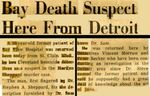 54/11/20 Bay Death Suspect Here From Detroit by Cleveland News